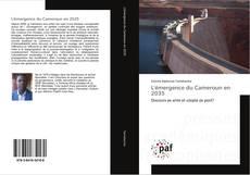 Bookcover of L'émergence du Cameroun en 2035