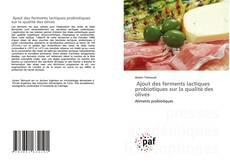 Copertina di Ajout des ferments lactiques probiotiques sur la qualité des olives