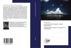 Bookcover of La liberté de l'esprit selon Descartes