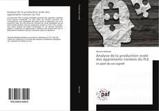 Borítókép a  Analyse de la production orale des apprenants iraniens du FLE - hoz