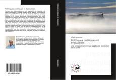 Bookcover of Politiques publiques et évaluation