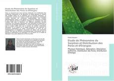 Etude de Phénomène de Sorption et Distribution des Pores et d'Energies kitap kapağı