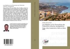 Обложка Les Médias et la formation de l'identité urbaine sénégalaise