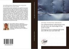 Bookcover of Les phénomènes physiques mis en jeu lors du tournage d'un acier traité