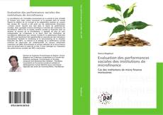 Bookcover of Evaluation des performances sociales des institutions de microfinance