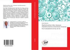 Обложка Optimisation des réseaux membranaires d'osmose inverse