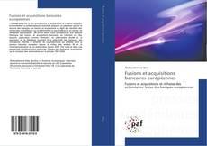Bookcover of Fusions et acquisitions bancaires européennes
