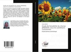 Bookcover of Etude de faisabilité du champ ANDASOL sous les conditions Tunisiennes