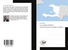 Couverture de Le vaudou haïtien