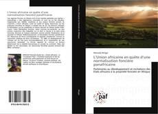 Buchcover von L'Union africaine en quête d'une normalisation foncière panafricaine