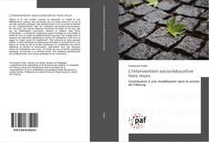 Bookcover of L'intervention socio-éducative hors murs