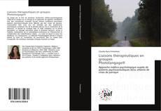 Bookcover of Liaisons thérapéutiques en groupes Photolangage®