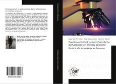 Bookcover of Praziquantel et prévention de la bilharziose en milieu scolaire
