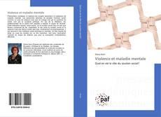 Bookcover of Violence et maladie mentale