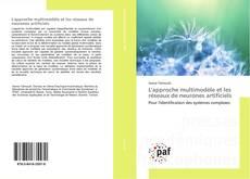 Couverture de L'approche multimodèle et les réseaux de neurones artificiels