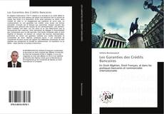 Bookcover of Les Garanties des Crédits Bancaires