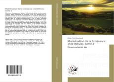 Bookcover of Modélisation de la Croissance chez l'Olivier. Tome 2