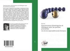 Bookcover of Gouvernance d'entreprise et dialogue avec les parties prenantes