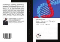 Bookcover of Nature Humaine et Thérapies Régénératrices