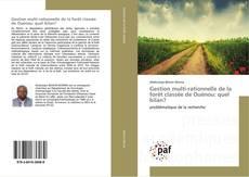 Bookcover of Gestion multi-rationnelle de la forêt classée de Ouénou: quel bilan?