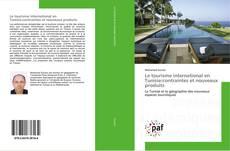 Обложка Le tourisme international en Tunisie:contraintes et nouveaux produits