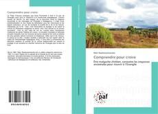 Buchcover von Comprendre pour croire