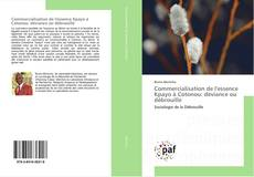 Bookcover of Commercialisation de l'essence Kpayo à Cotonou: déviance ou débrouille