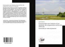 Bookcover of Commande non linéaire d'un système de suspension active de véhicule