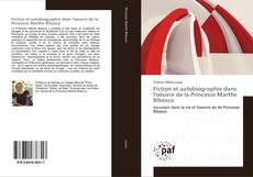 Portada del libro de Fiction et autobiographie dans l'oeuvre de la Princesse Marthe Bibesco