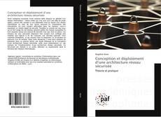 Bookcover of Conception et déploiement d'une architecture réseau sécurisée