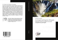 Bookcover of La langue portugaise d'Angola
