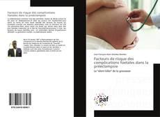 Borítókép a  Facteurs de risque des complications foetales dans la prééclampsie - hoz