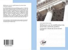 Bookcover of Réflexions sur la codification du droit des contrats publics