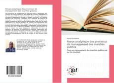 Bookcover of Revue analytique des processus de management des marchés publics