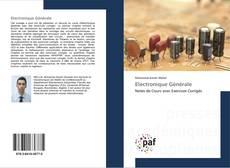 Bookcover of Electronique Générale