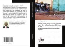 Обложка Croissance pro pauvres comme voie de réalisation des OMD en R.D.C.