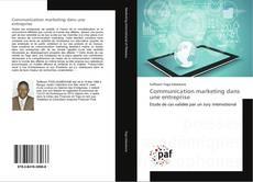 Bookcover of Communication marketing dans une entreprise