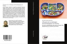 Bookcover of L'Étude de la néologie terminologique en bantu