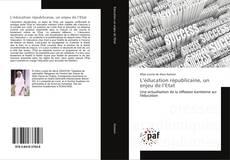 Bookcover of L'éducation républicaine, un enjeu de l'Etat