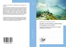 Bookcover of Etudes contrastives, didactique et langues en contact
