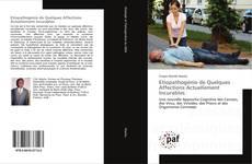 Bookcover of Etiopathogénie de Quelques Affections Actuellement Incurables