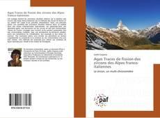 Bookcover of Ages Traces de fission des zircons des Alpes franco-italiennes