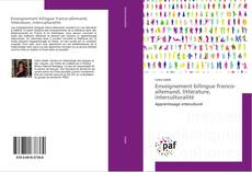 Bookcover of Enseignement bilingue franco-allemand, littérature, interculturalité