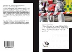 Portada del libro de Situation de la sécurité sanitaire à la frontière aérienne du Boeny
