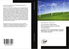 Bookcover of Les fermes éoliennes: Développements et défis énergitique