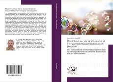Bookcover of Modélisation de la Viscosité et de l'Autodiffusion Ionique en Solution