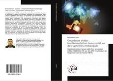 Bookcover of Encodeurs vidéo : implémentation temps réel sur des systèmes embarqués