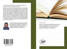 Bookcover of De la responsabilité pénale individuelle du supérieur hiérarchique militaire