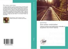 Bookcover of Être auteur amérindien