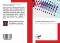 Borítókép a  Études protéomiques chez le parasite protozoaire Leishmania - hoz